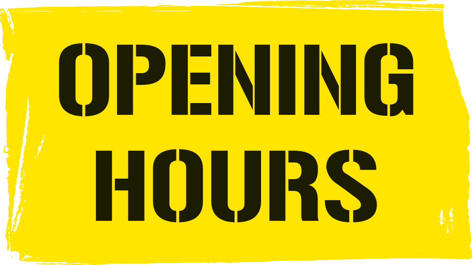 Opening Hours Friday 25th | Monday Bank Holiday