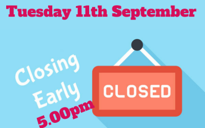 Tuesday 11th September closing at 5.00pm
