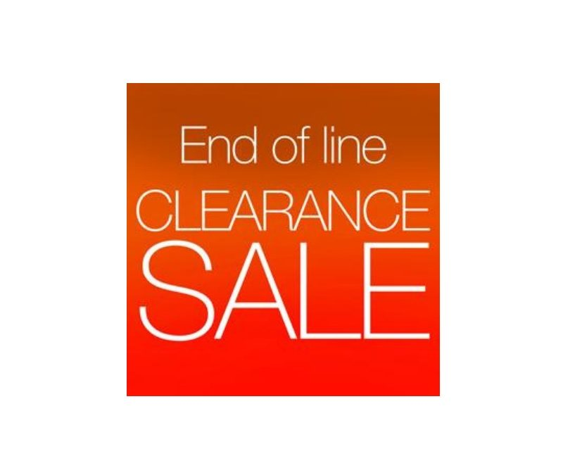 MORE ITEMS ADDED TO OUR 'END OF LINE' SALE!